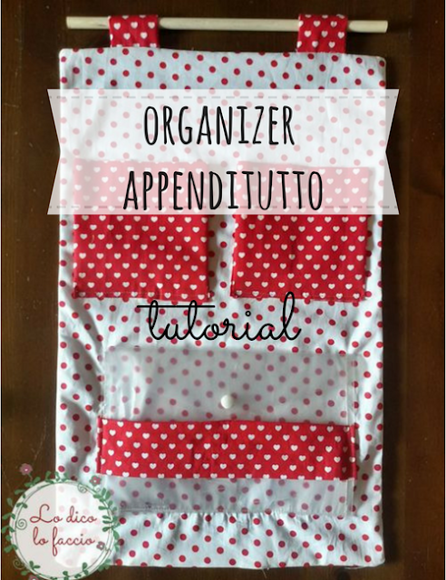 Come fare un organizer portatutto cucito [tutorial]