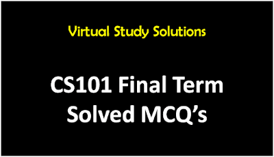 Download CS101 Solved MCQs for Final Term