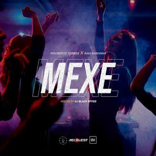 Dj Black Spygo feat. Rigoberto Torres & Ravi Sardinha (RVSSA) - Mexe (Rap) (Download Musica)