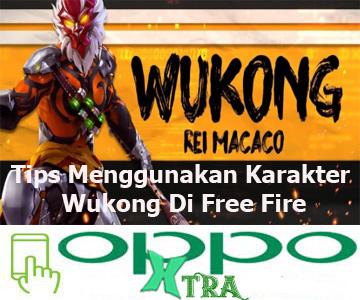 Tips Menggunakan Karakter Wukong Di Free Fire