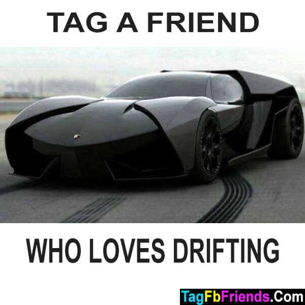 Tag a friend who loves drifting