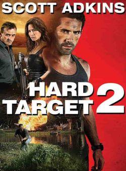 Mục Tiêu Khó Diệt 2 - Hard Target 2 (2016)