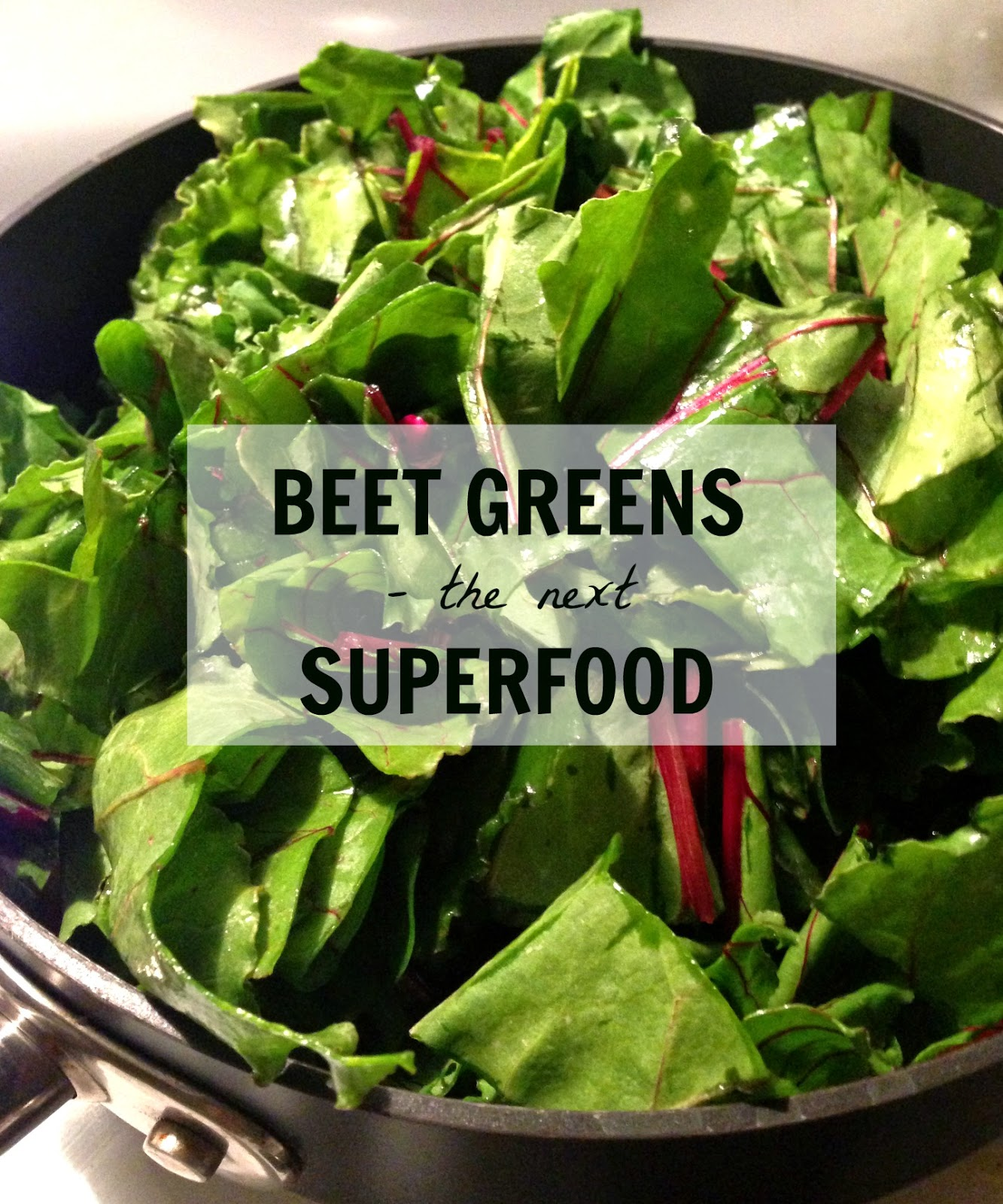 Beet Greens - The next Superfood.  By Lavende&Lemonade
