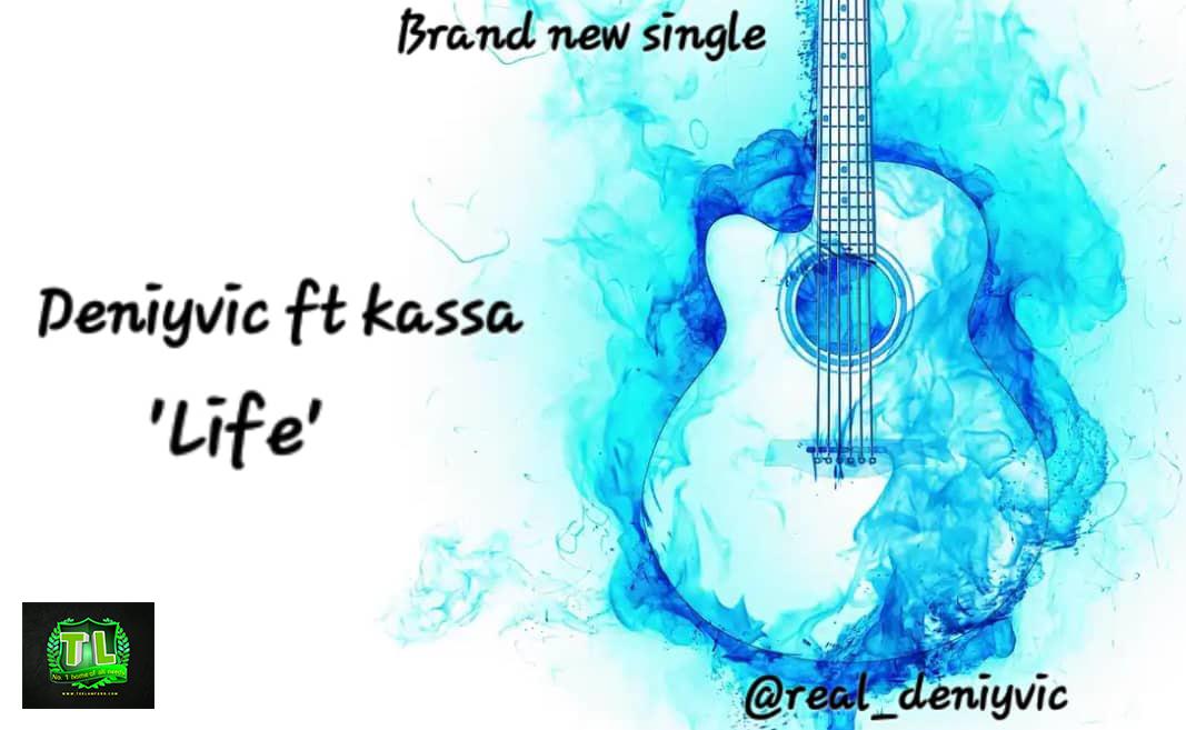 Deniyvic-Life-Ft-Kassa-mp3-download-Teelamford