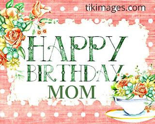 Happy Birthday Images quotes Pic Photo Picture Wallpaper For Mother(Mom)