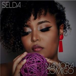 Selda – Namora Comigo