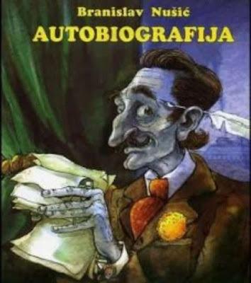 Бранислав Нушић - Аутобиографија