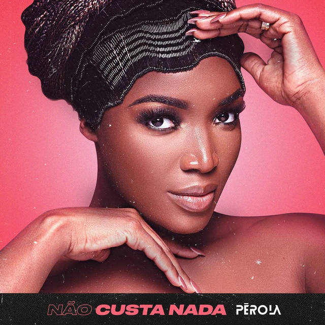 Pérola - Não Custa Nada (Kizomba)  MP3 Download