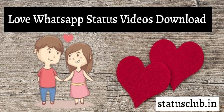 Love-Whatsapp-Status-Videos-Download