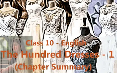 CBSE Class 10 - English Literature - Chapter: The Hundred Dresses - 1 (Chapter Summary)(#cbse)(#class10English)(#eduvictors)