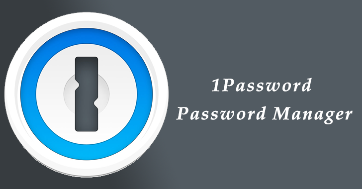 How to use '1Password' to Protect your Business Against Cybercrime