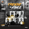 DJ Sirmmy - Trendz and Vibez Mixtape