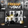 DJ Sirmmy - Trendz and Vibez Mixtape