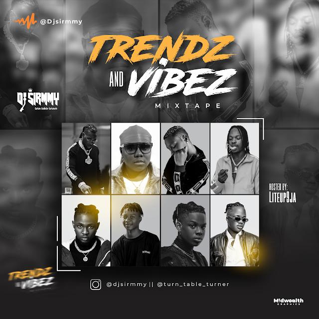 [BangHitz] DJ Sirmmy - Trendz and Vibez Mixtape