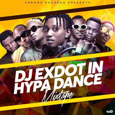 [Mixtape] DJ Exdot – Hypa Dance Mix