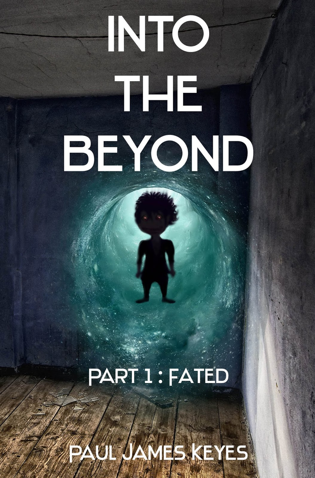 Into the Beyond - Part 1: Fated