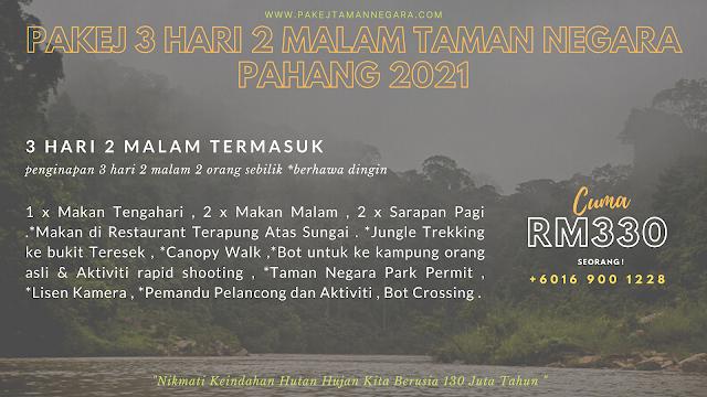 Pakej Taman Negara Pahang 2021