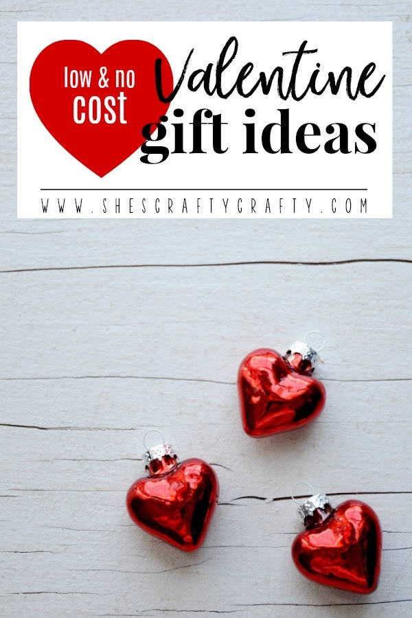 Low and No cost Valentine Gift Ideas