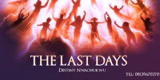 Destiny Nwachukwu – The Last Days