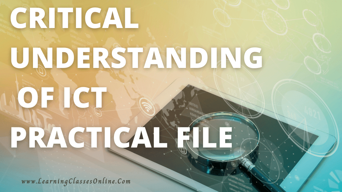 Critical Understanding of ICT practical file in english for b.ed first and second year free download pdf, bed 1st,2nd,3rd,4th,5th,6th,7th,8th semester year bed practical file of Critical Understanding of ICT - information and communication technology in english medium and language for all college and universities free download pdf,
