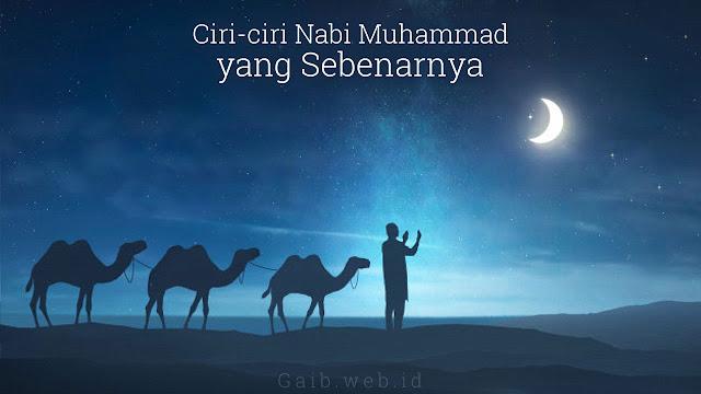 Ciri-ciri Fisik Nabi Muhammad yang Sebenarnya
