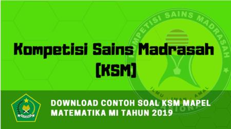 Download Contoh Soal KSM Mapel Matematika MI Tahun 2019