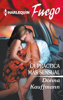 Donna Kauffman - La Practica Más Sensual