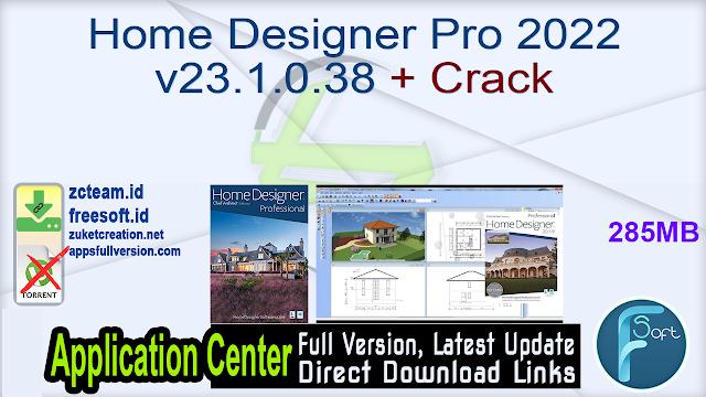 Home Designer Pro 2022 v23.1.0.38 + Crack_ ZcTeam.id