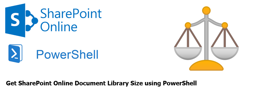 Get SharePoint Online Document Library Size using PowerShell