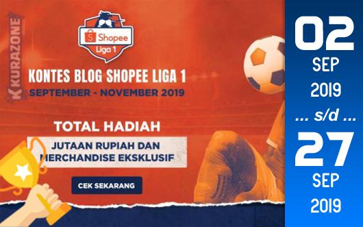 Kompetisi Blog - Shopee Liga 1 Berhadiah Total Uang Jutaan Rupiah + Merchandise Eksklusif