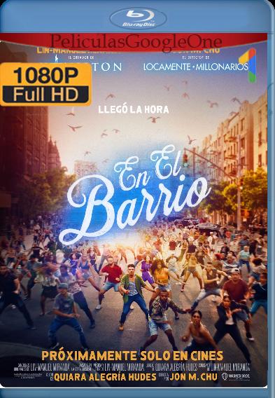 En El Barrio (2021) HMAX WEB-DL [1080p] Latino-Ingles [GoogleDrive]