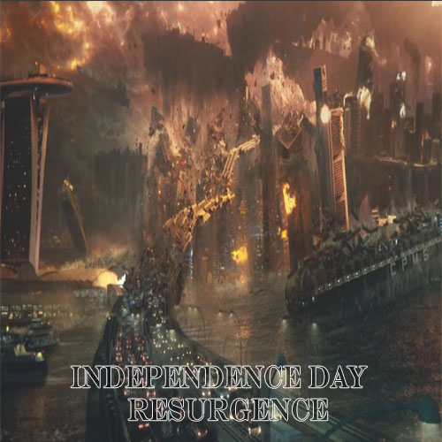 Independence Day: Resurgence, Independence Day: Resurgence Poster, Independence Day: Resurgence FIlm, Independence Day: Resurgence Synopsis, Independence Day: Resurgence Review, Independence Day: Resurgence Trailer