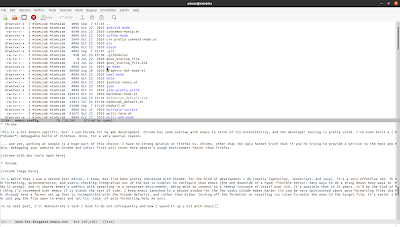 A screenshot of my emacs editor. On the top is a view of the emacs_config directory I've built. On the bottom is some of the text of this blog post.