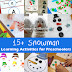 15+ Snowman Learning Activities for Preschoolers