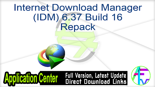 Internet Download Manager (IDM) 6.37 Build 16 Repack