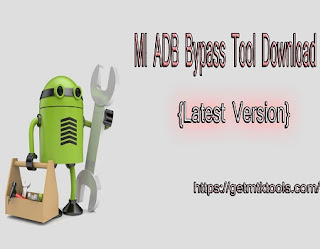 MI ADB Bypass Tool Download