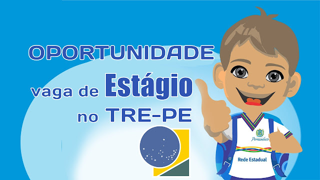 TRE-PE abriu vaga de estágio de nível médio em Pernambuco