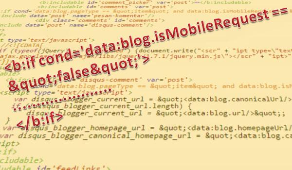 Mempercepat Loading Blog Dengan Tag Kondisional Untuk Akses Mobile