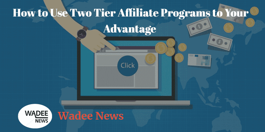 how to make money online,affiliate,best affiliate programs,affiliate marketing,top affiliate programs,affiliate programs,highest paying affiliate programs,high paying affiliate programs,two tier,best affiliate programs to earn money,affiliate marketing programs,how to make money,affiliate program,2-tier affiliate programs,3-tier affiliate programs,two tier affiliate marketing,two tier affiliate