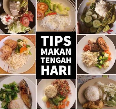 Makan Tengahari Mesti Ambil Tapi Ada Tipsnya Yang Boleh Kekal Kurus