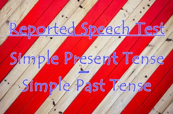 Soal Reported Speech Simple Present Paling Efektif