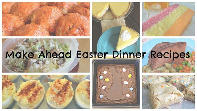 Make Ahead Easter Dinner Recipes #Celebrate365
