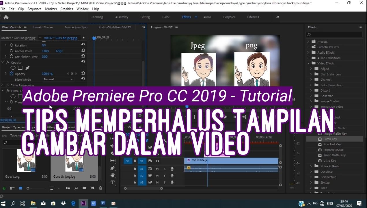 Cara Memperhalus Tampilan Gambar Dalam Video Menggunakan Adobe Premiere Pro Cc 2019 Bloggin Up