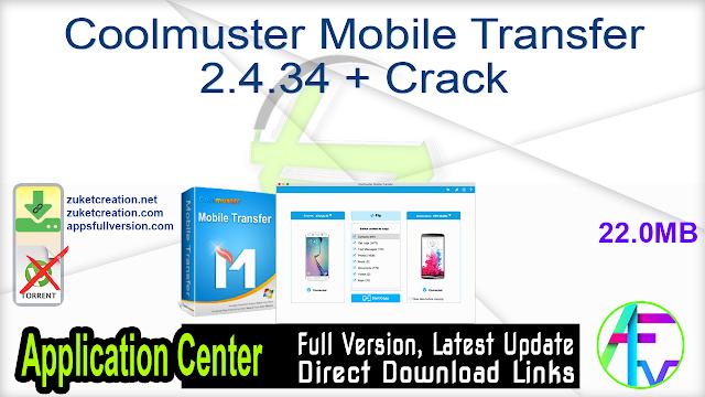 Coolmuster Mobile Transfer 2.4.34 + Crack