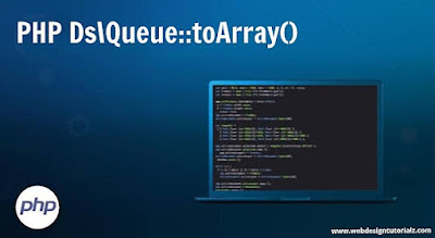 PHP Ds\Queue::toArray() Function