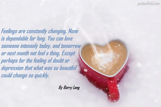 Feeling Of Love Quotes, Love Is When You Quotes