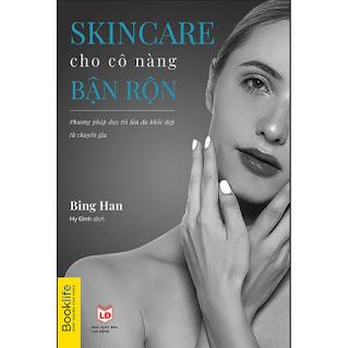 Skincare Cho Cô Nàng Bận Rộn ebook PDF-EPUB-AWZ3-PRC-MOBI