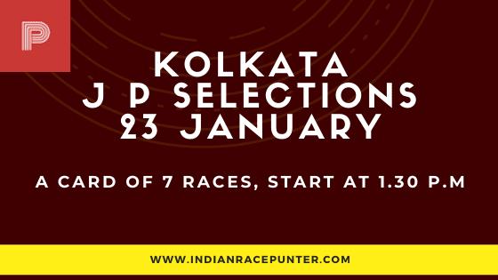 Kolkata Jackpot Selections 23 January, Jackpot Selections by indianracepunter,