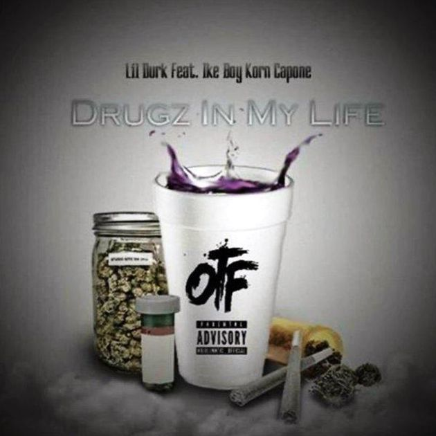 Lil Durk - Drugz In My Life (Feat. Ike Boy & Korn Capone)