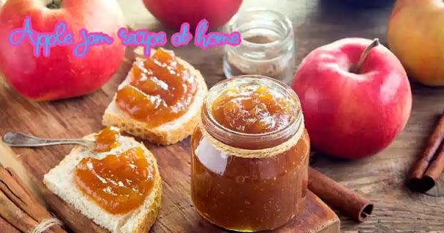 Best and easy to make apple jam recipe at home